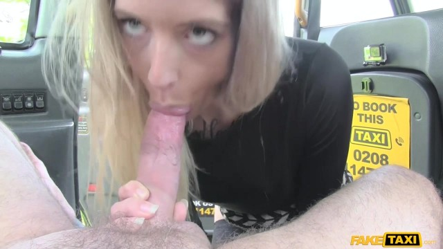 Blonde passenger tries to swallow huge cock in the Fake Taxi Video thumb #1
